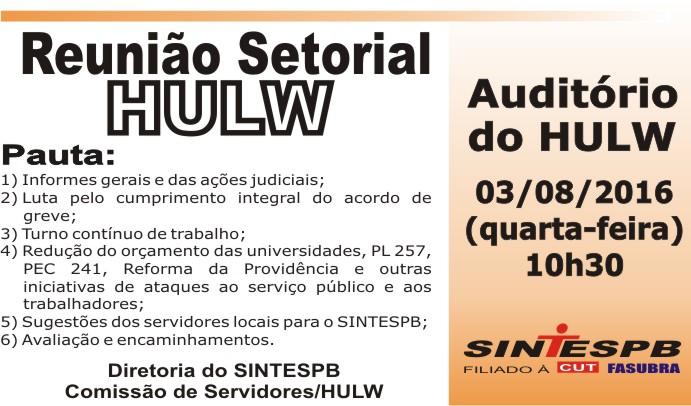 Reunião Setorial HULW - 03 08 2016